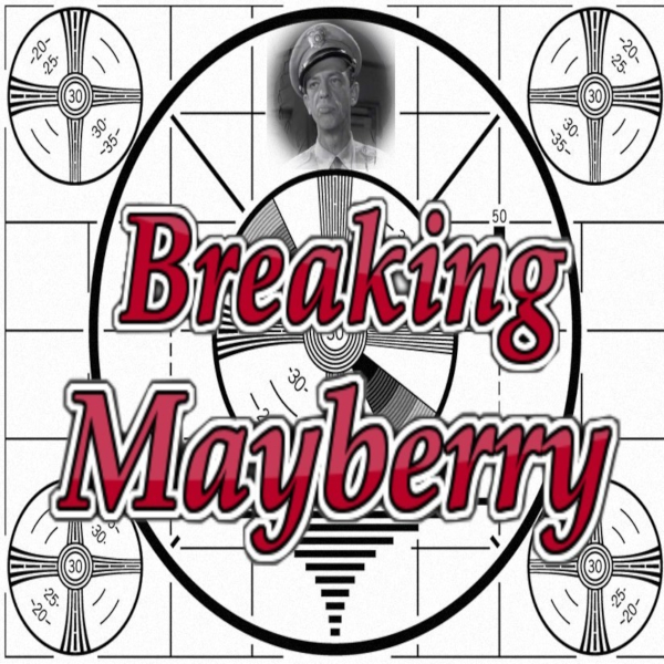 Marty and Dan from Breaking Mayberry Podcast
